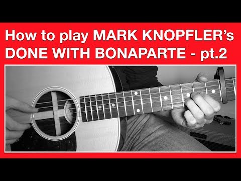 Mark Knopfler - Done With Bonaparte - How to Play Chords. Part 2