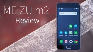 Meizu M2 Review: Different ...on a Budget!