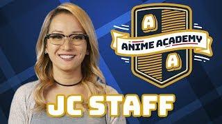 J.C. Staff | Anime Academy