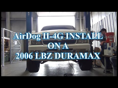 AirDog® II-4G Installation on a 2006 LBZ Duramax