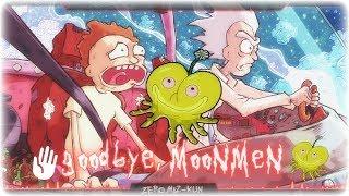 Nightcore Goodbye Moonmen Rick And Morty
