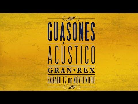 Guasones - Acústico Gran Rex [DVD FULL, 2013]