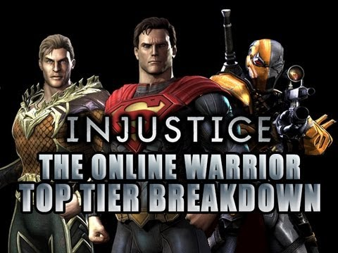 injustice-the-online-warrior-top-tier-breakdown-episode-3.html