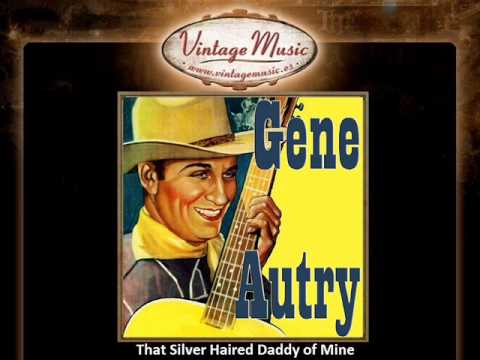 Gene Autry -- That Silver Haired Daddy Of Mine (vintagemusic.es) video