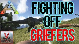 Fighting off Griefers (Small Tribes) - ARK: Official PVP