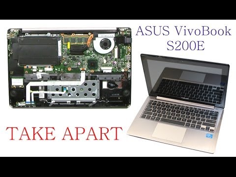 ASUS VivoBook S200e Take Apart and REassemble