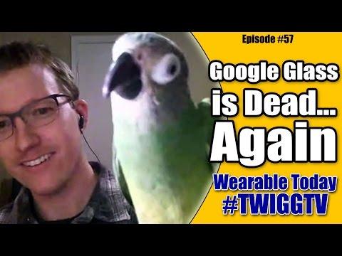 Google Glass is DEAD... Again.
