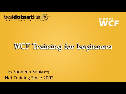 WCF Training for beginners : Introduction to WCF by bestdotnettraining...