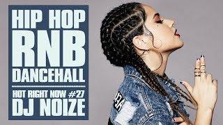 Download Lagu 🔥 Hot Right Now #27  Urban Club Mix August 2018   New Hip Hop R&B Rap Dancehall Songs  DJ Noize Gratis STAFABAND