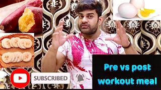 Pre-Workout VS Post Workout Meals Explain | Before and After Gym Workout meal | By kaif fitness