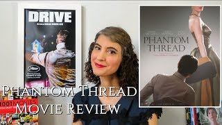 Phantom Thread (2017) - Movie Review (How is Daniel Day-Lewis's Final Performance?)