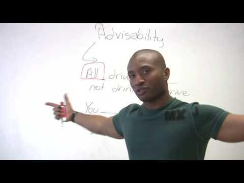 English Grammar – Modals of Advisability