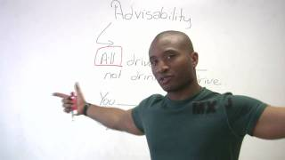 English Grammar - Modals of Advisability