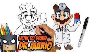 How to Draw Dr.Mario   Awesome Step-by-Step Tutorial
