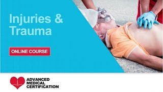 CPR, AED & First Aid: Injuries & Trauma