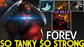 Forev [Axe] So Tanky So Strong Aggressive Plays 18 Kills 7.21 Dota 2