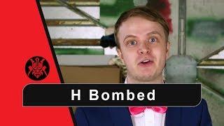 H Bombed - Response video (HBomber Guy)