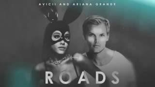 Avicii - Roads ft Ariana Grande (Audio)