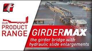 FAYMONVILLE GirderMAX - the girder bridge with hydraulic slide enlargements