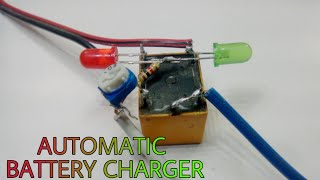 Automatic 12v battery charger | How to make auto cut off battery charger