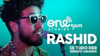 download musica Rashid - Se Tudo Der Errado Amanhã - ONErpm Showcase