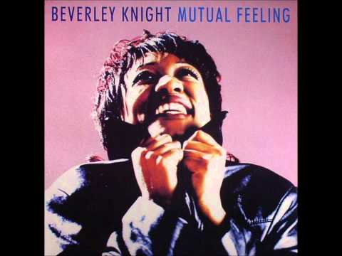 Beverley Knight - Mutual Feeling [Radio Edit]