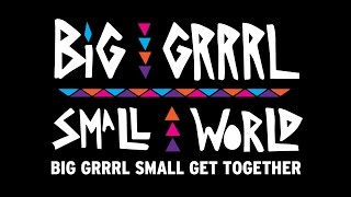 Lizzo - #BGSW: BIG GRRRL SMALL GET TOGETHER