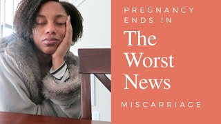 The Heartbreak of Pregnancy Ending in Miscarriage