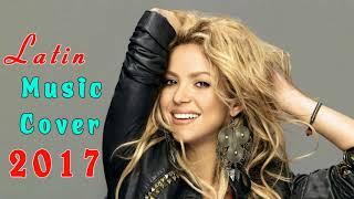 download lagu Best Cover Mix Of Latin Popular Songs 2017 - gratis