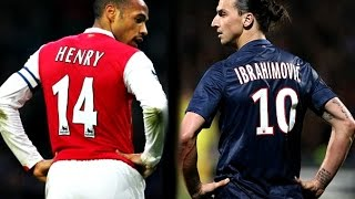 Thierry Henry vs Zlatan Ibrahimovic - (TOP 10 GOALS)
