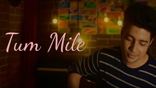 download lagu Tum Mile - Love Reprise  Siddharth Slathia Cover gratis