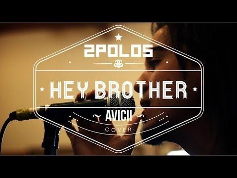 2polos - Hey Brother (avicii) | Rock Version video