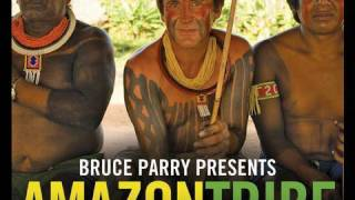 Bruce Parry Songs for Survival