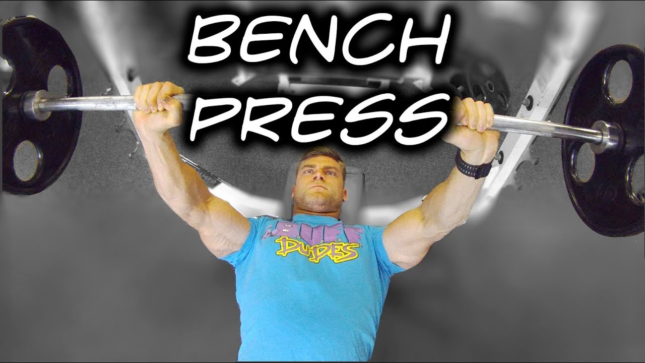 how to perform bench press tutorial proper form youtube