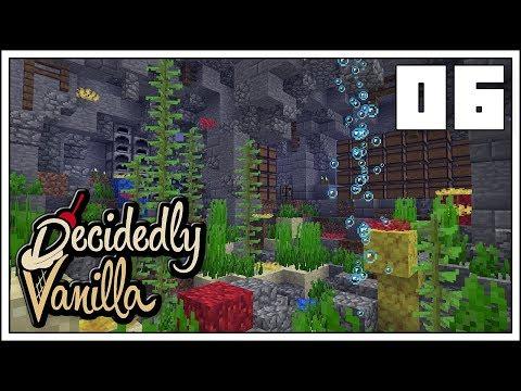 Minecraft ► Decidedly Vanilla ► UNDERWATER CHEST ROOM!!! ► EP.6 [Minecraft 1.13 SMP]