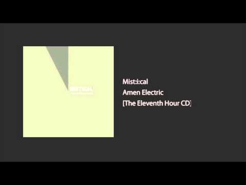 Mis:t:ical - Amen Electric