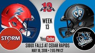 Week 13   Sioux Falls Storm at Cedar Rapids Titans