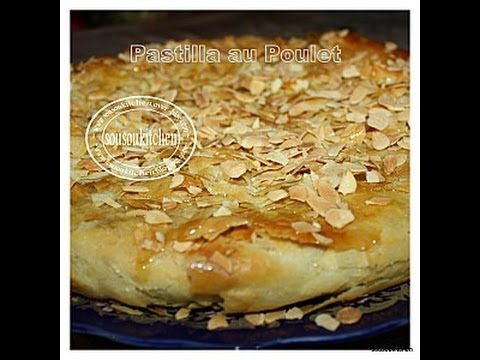 Pastilla with chicken/Pastille au Poulet-بسطيلة الدجاج -Sousoukitchen
