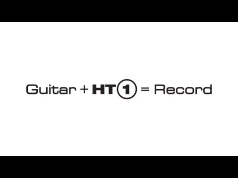 A Quick Guide To Recording Your Blackstar HT-1