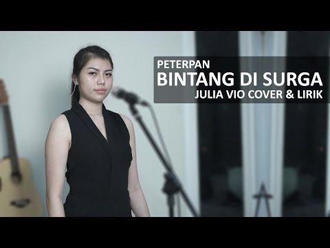 Download BINTANG DI SURGA - PETERPAN  JULIA VIO COVER &   Mp4 baru