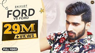 Ford V/S Ford | Shivjot | Full Official Video | Manpal Singh | Yaar Anmulle Records | 2016