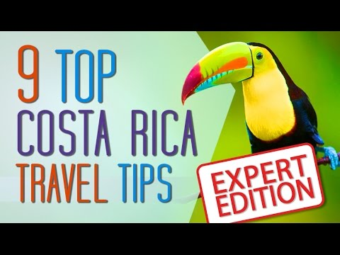 9 Top Tips for Costa Rica Travel by the EXPERTS