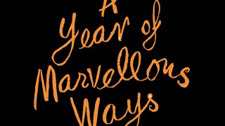 A YEAR OF MARVELLOUS WAYS - author Sarah Winman on her new book