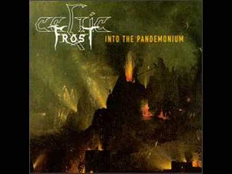 Celtic Frost - Caress Into Oblivion