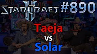 StarCraft 2 - Replay-Cast #890 - Taeja (T) vs Solar (Z) - HomeStory Cup XVIII [Deutsch]