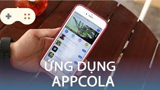 Vật Vờ| Appcola - kho ứng dụng dành cho iPhone không cần jailbreak
