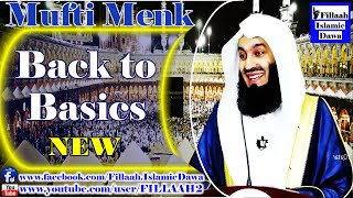 Back to Basics ~ Mufti Ismail Menk - NEW March 2015