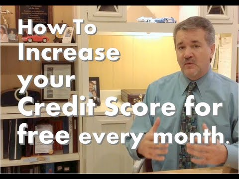 Credit Score Tips, How to increase your, Credit Score, every month for free!!