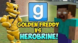"Garrys Mod ""HEROBRINE VS GOLDEN FREDDY"" Gmod NPC Battle (Five Nights At Freddys Mod, Minecraft Mods)"