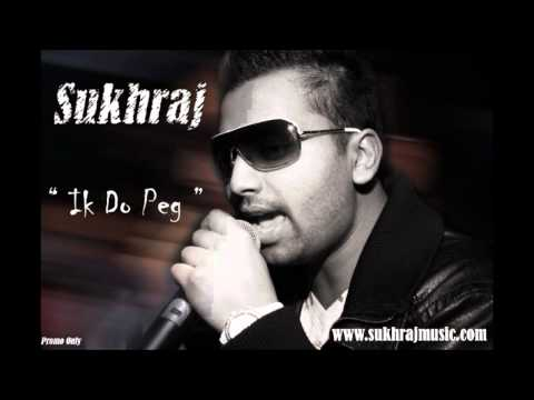Sukhraj - Ik Do Peg video